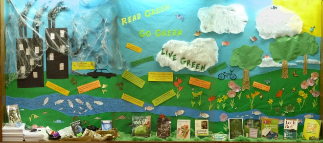 """Read Green, Go Green, Live Green"" display"